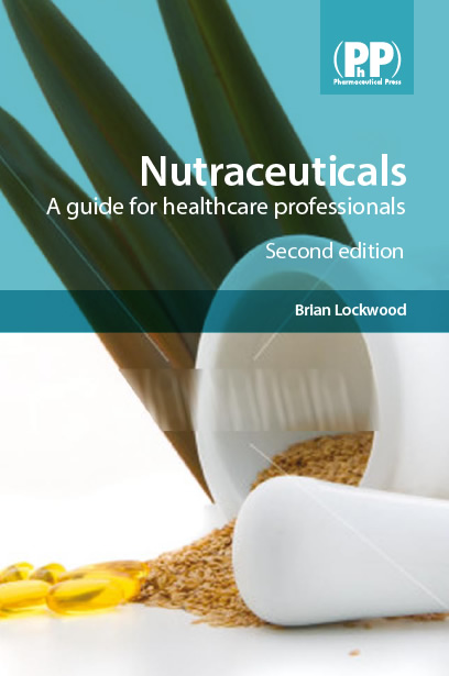 Nutraceuticals: A Guide for Healthcare Professionals