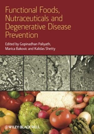 Functional Foods, Nutraceuticals and Degenerative Disease Pr
