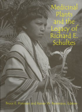 Medicinal Plants and the Legacy of Richard E. Schultes