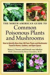 North American Guide to Common Poisonous Plants and Mushroom
