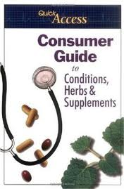 Quick Access Consumer Guide to Conditions, Herbs & Suppl