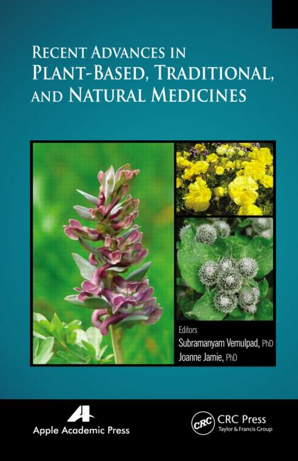 Recent Advances in Plant-Based, Traditional, and Natural Med