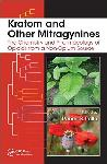 Click here for more information about Kratom and Other Mitragynines: The Chemistry and Pharmacology of Opioids from a Non-Opium Source