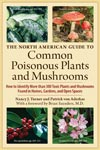 Click here for more information about North American Guide to Common Poisonous Plants and Mushrooms