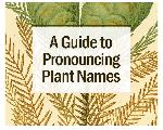 Click here for more information about A Guide to Pronouncing Plant Names - Digital CD