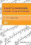 Click here for more information about Food Carotenoids: Chemistry, Biology and Technology