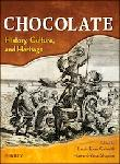 Click here for more information about Chocolate: History, Culture, and Heritage