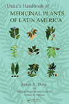 Click here for more information about Duke's Handbook of Medicinal Plants of Latin America