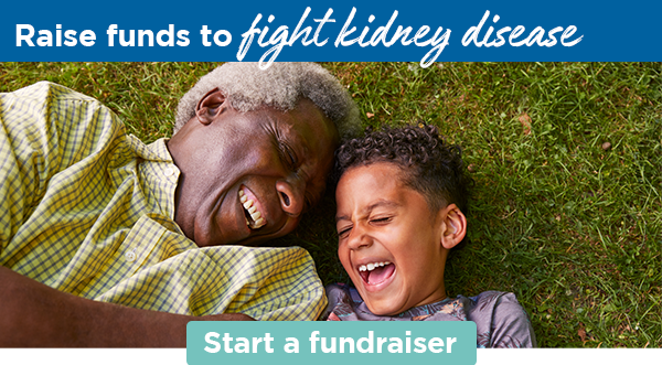 Raise funds to fight kidney disease    Start a KidneyNation fundraiser
