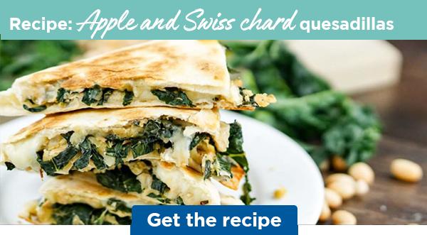 Recipe: Apple and Swiss chard quesadillas | Get the recipe
