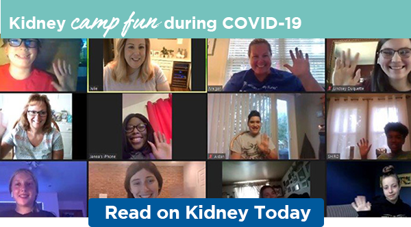 Kidney camp fun during COVID-19 | Read on Kidney Today