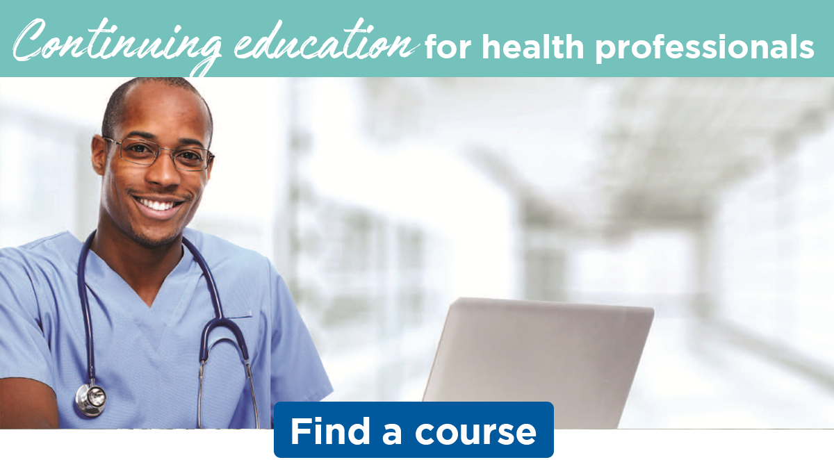 Continuing education for health professionals | Find a course