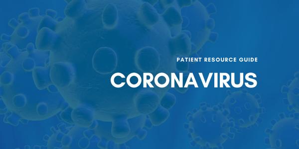 Patient Resource Guide | Coronavirus