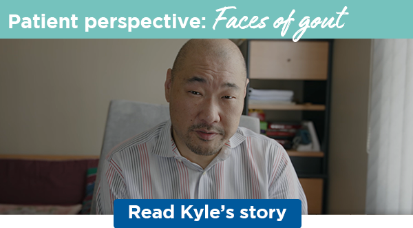 Patient perspective: Faces of gout | Read Kyle's story