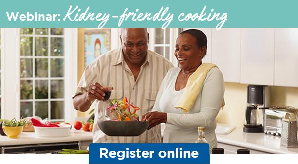 Webinar: Kidney-friendly cooking | Register online
