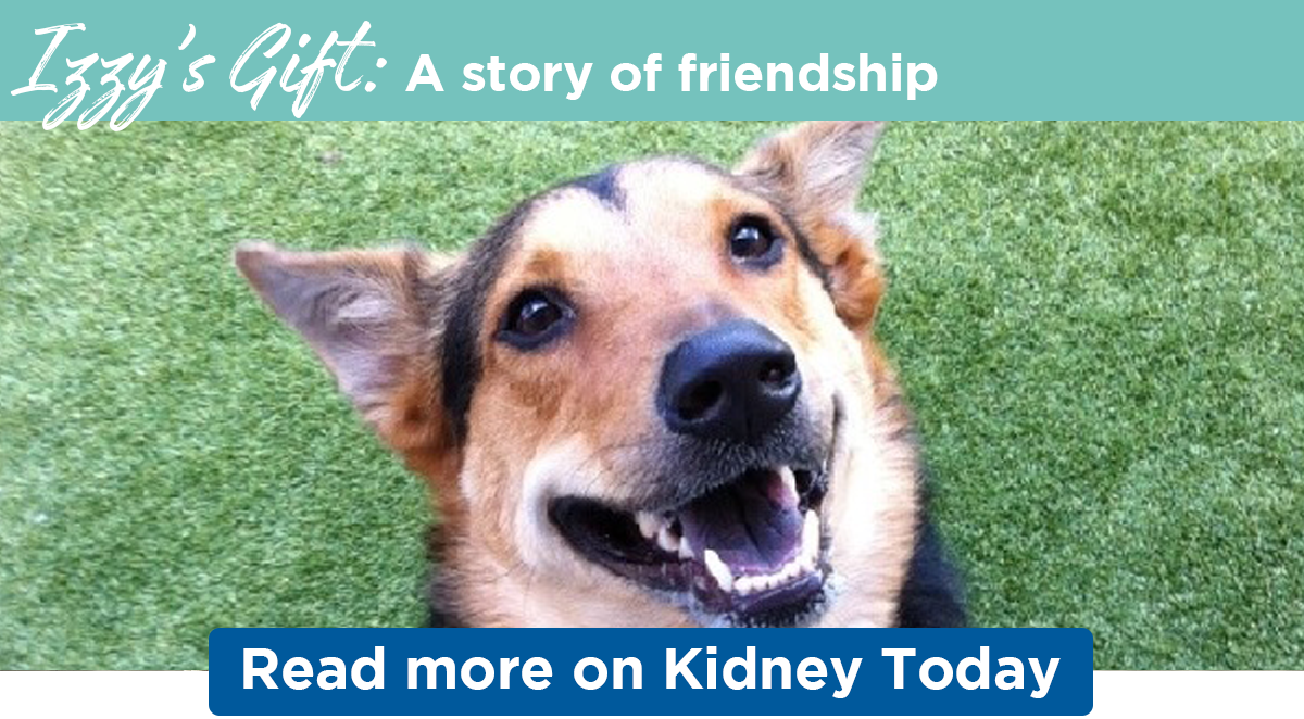 Izzy's Gift: A story of friendship | Read more on Kidney Today