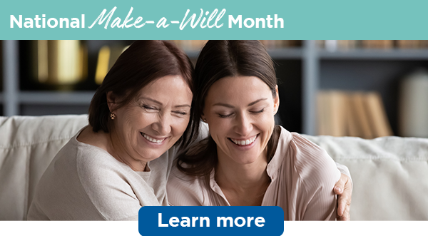 National Make-a-Will Month | Learn more
