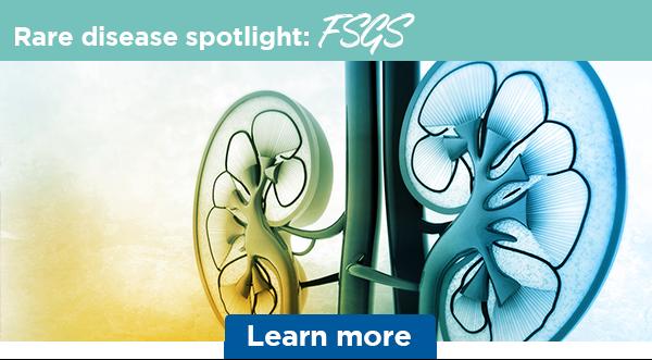 Rare disease spotlight: FSGS | Learn more