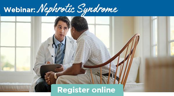 Webinar: Nephrotic Syndrome | Register online