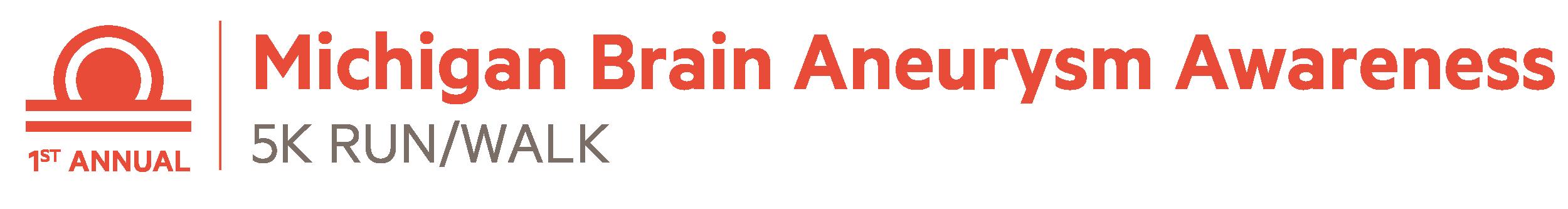 1st Annual Michigan Brain Aneurysm 5K Run/Walk, Clare, MI @ Clare High School   Clare   Michigan   United States
