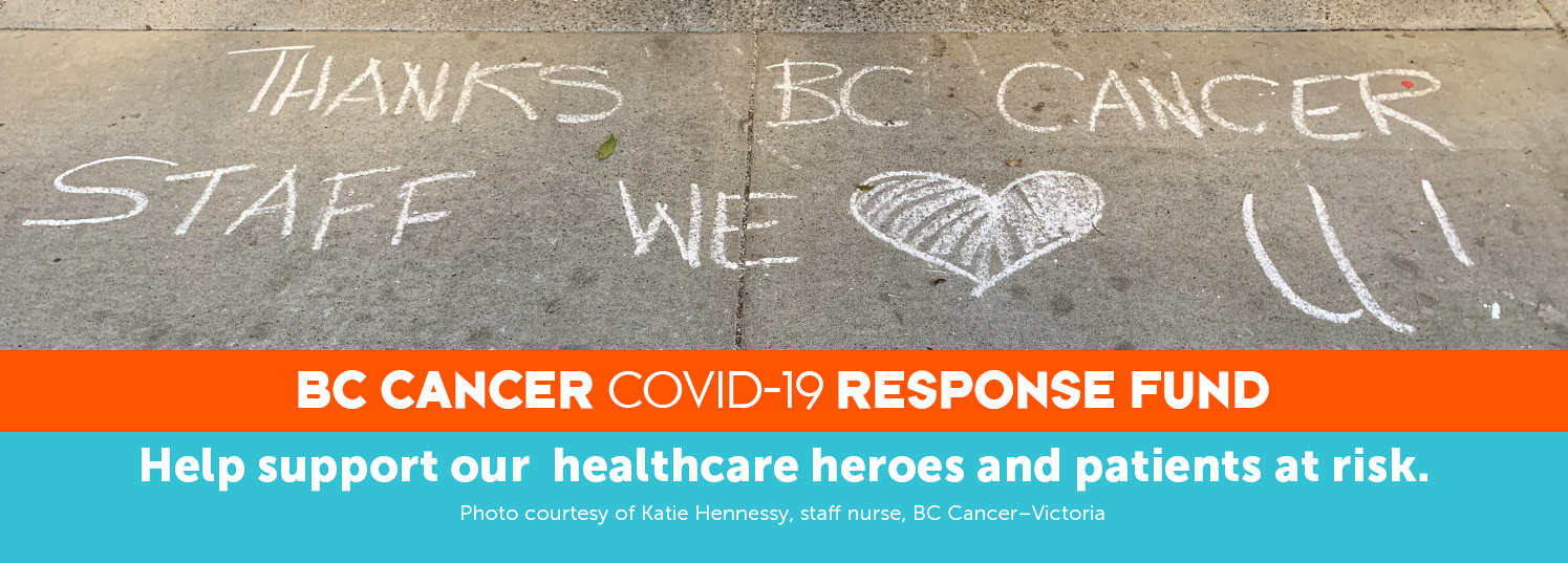 BC Cancer COVID-19 Response Fund