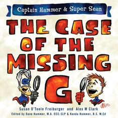 Captain Hammer & Super Sean: The Case of the Missing &qu