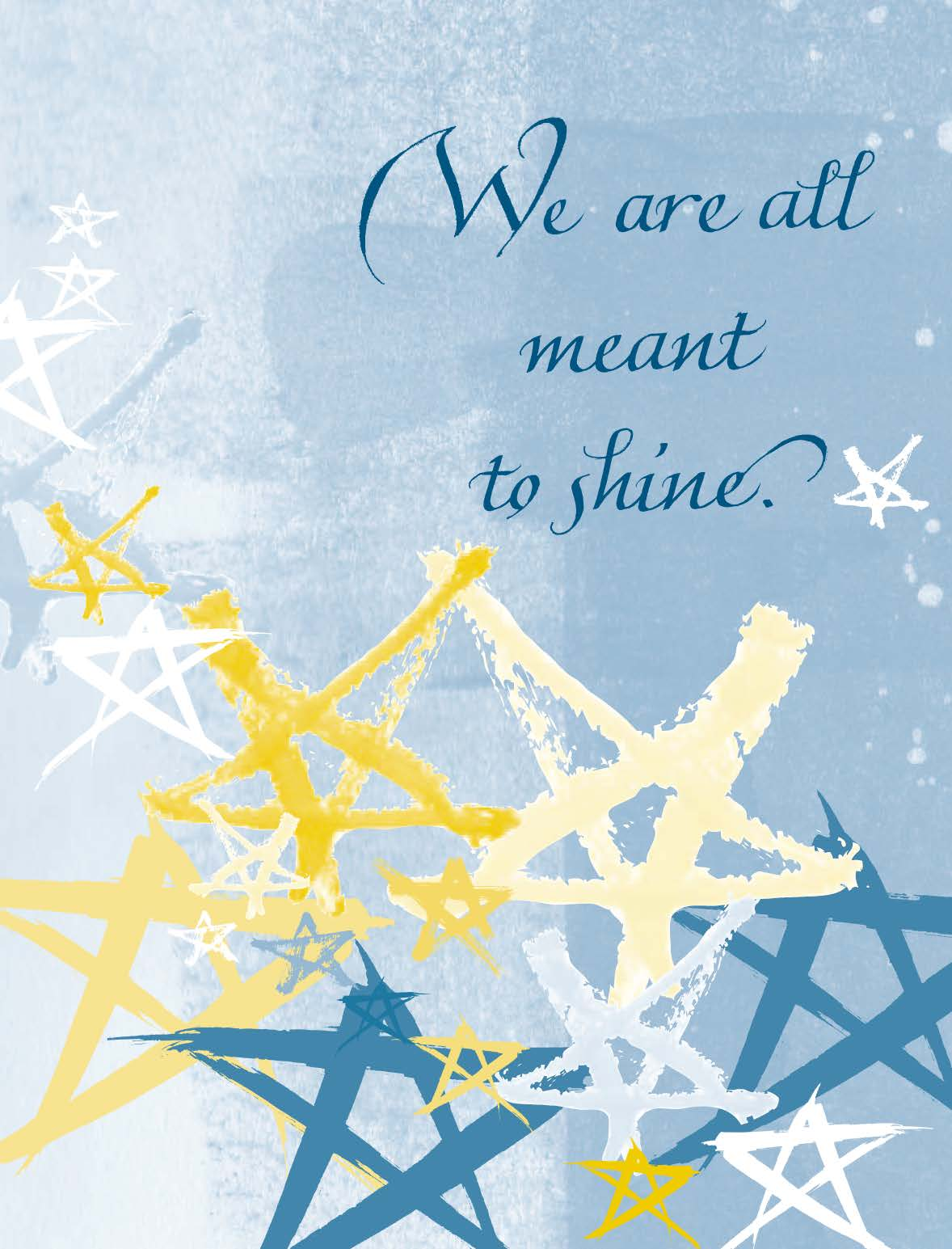 We were all meant to shine card