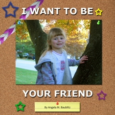 I Want To Be Your Friend