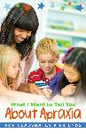 Click here for more information about Booklet - What I Want To Tell You About Apraxia For Classmates and Friends (Pack of 5)