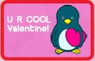U R COOL Valentine!