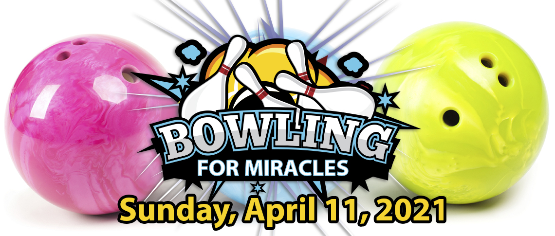 Bowling for Miracles - April 5, 2020