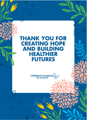Thank you for creating hope and building healthier futures.