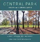 Click here for more information about Central Park Trees and Landscapes: A Guide to New York City's Masterpiece