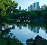 Click here for more information about  Seeing Central Park: The Official Guide to the World's Greatest Urban Park