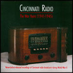 Cincinnati Radio: The War Years (1941
