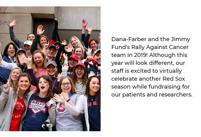 Dana-Farber and the Jimmy Fund's 2019 Rally Team