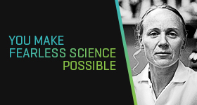 We Need FEARLESS SCIENCE Needs You