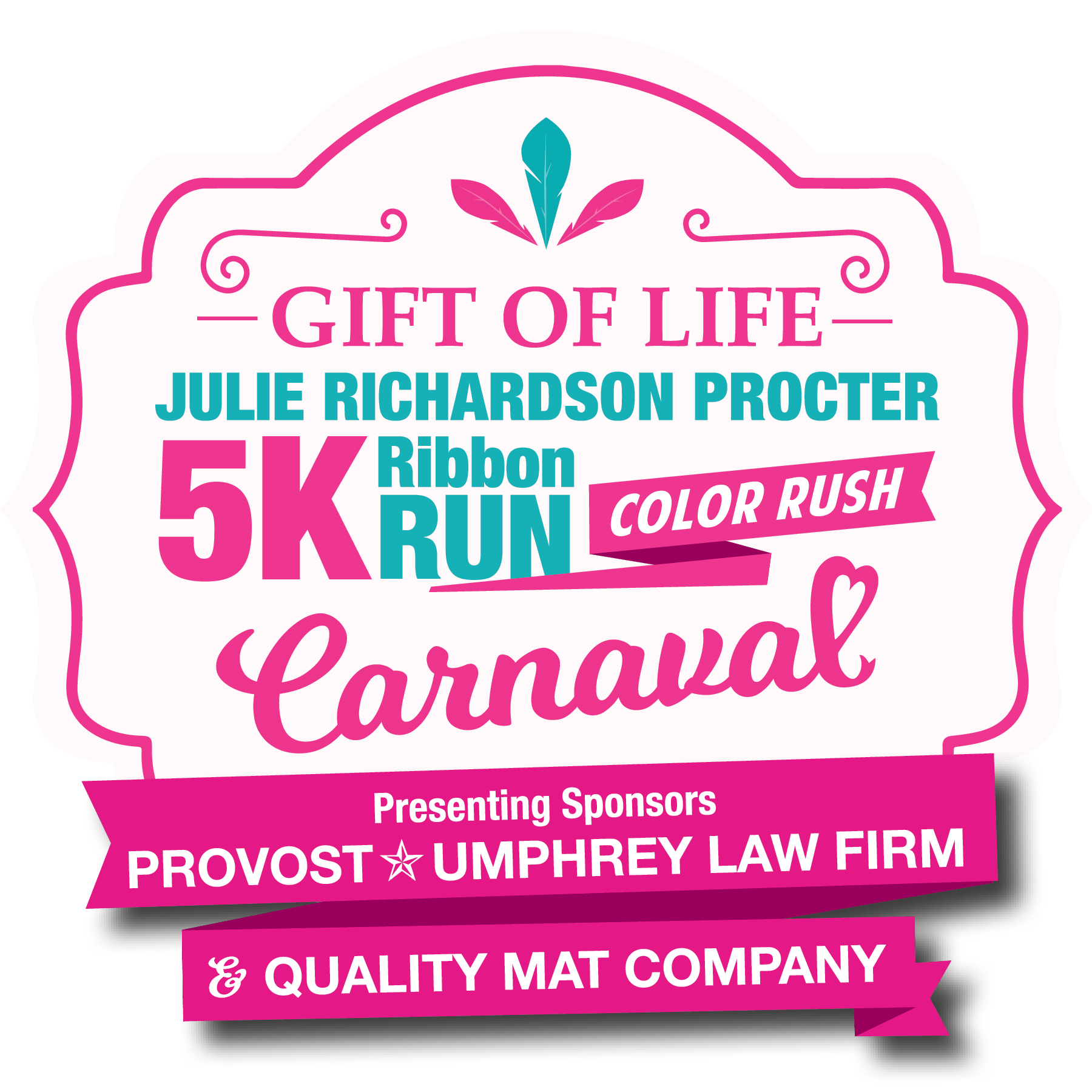 Gift of Life Julie Richardson Procter 5K Ribbon Run Color Rush
