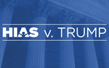 HIAS v. Trump - Why We're Suing