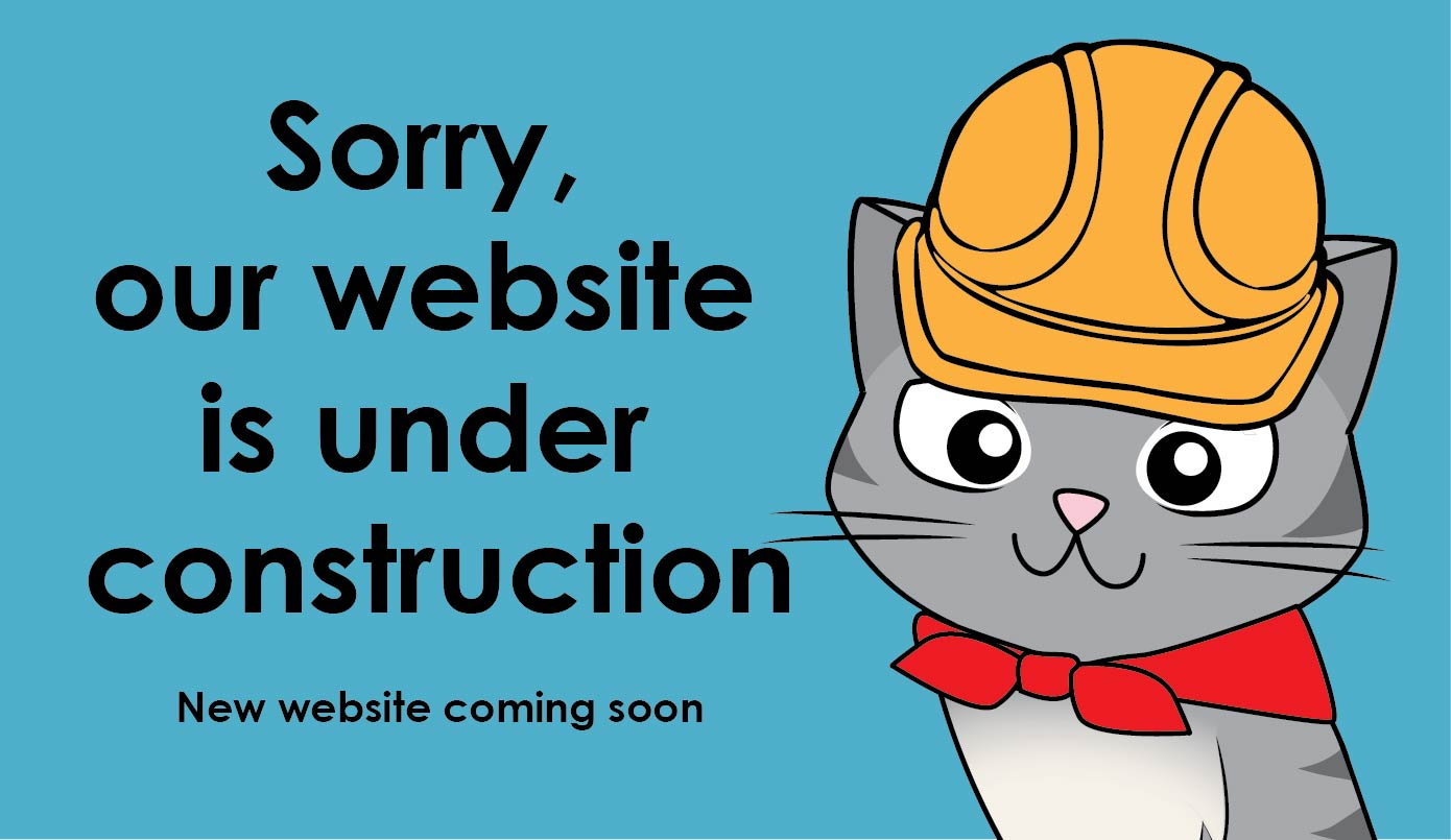 Pardon our cyberdust while we're under construction!