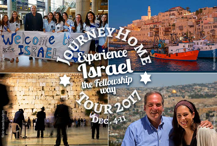 Journey Home to Israel with The Fellowship