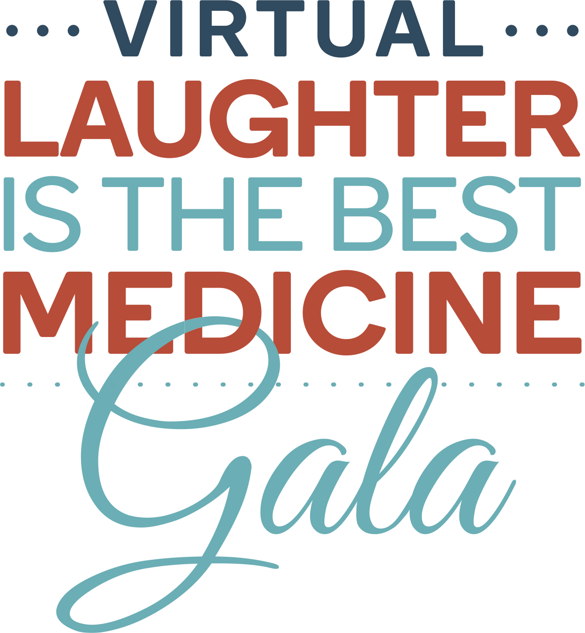 Virtual Laughter is the Best Medicine Gala logo
