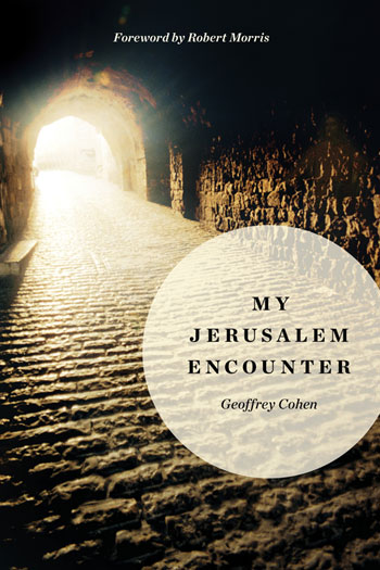 My Jerusalem Encounter by Geoffrey Cohen