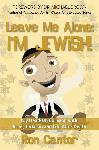 Click here for more information about Leave Me Alone, I'm Jewish! Book