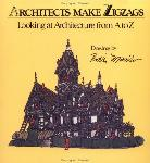 Architects Make Zigzags