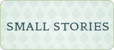 Small Stories Shop Homepage Button_Center
