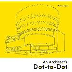 An Architect's Dot-to-Dot