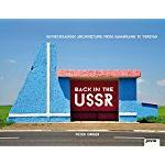 Back in the USSR : Soviet Roadside Architecture
