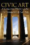 Civic Art: A Centennial History of the U.S. Commission of Fi