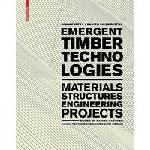Emergent Timber Technologies: Material, Structures, & En